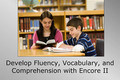 Webinar Video: Developing fluency, vocabulary, and comprehension with Encore II