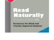 Read Naturally® ME Resources for the Blind and Visually Impaired