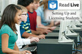 Video: Read Live: Setting up and licensing students
