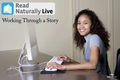 Video: Read Naturally Live: Working through a story