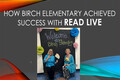 Webinar Video: How Birch Elementary achieved success with Read Live