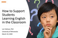 Webinar Video: Supporting students learning English