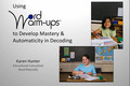 Webinar Video: Word Warm-ups for mastery and automaticity in decoding