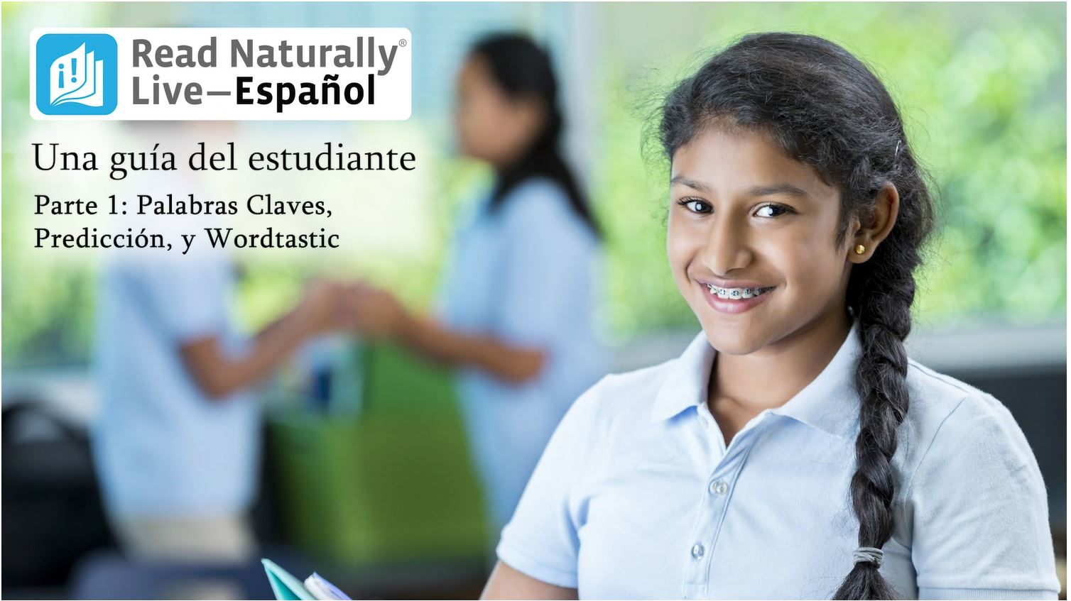A Student's Guide to Read Naturally Live--Español