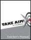 Take Aim Teacher's Manual